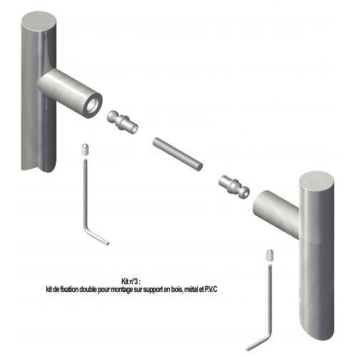 N°3 : Kit de fixation double pour bois, métal et PVC
