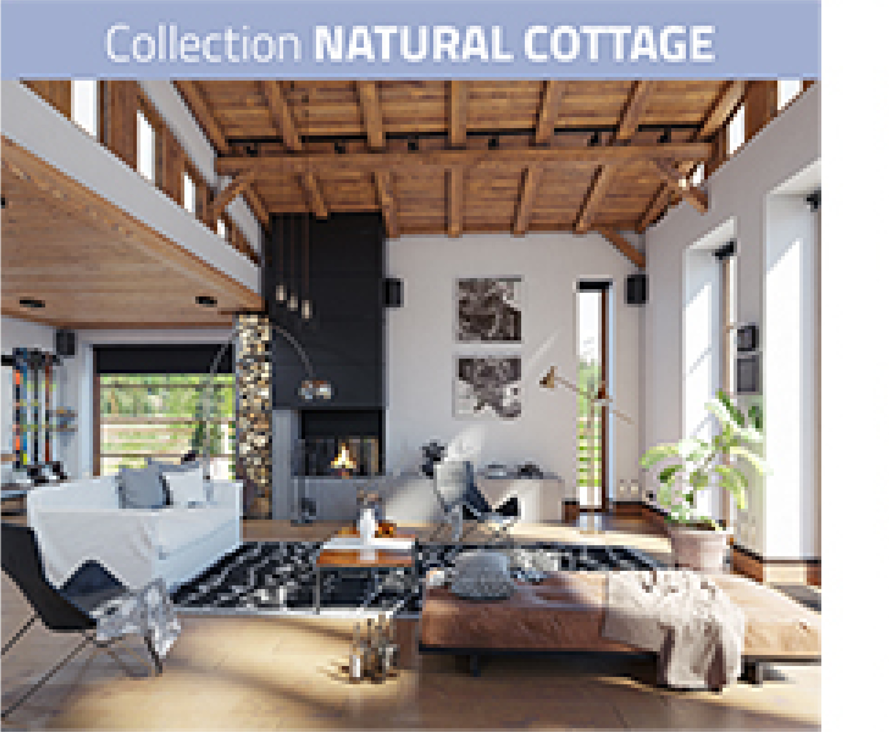 COLLECTION NATURAL COTTAGE